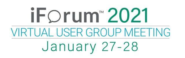 iForum™ 2021 Virtual User Group